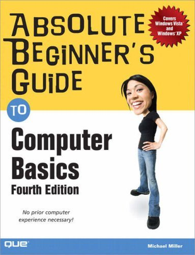 Absolute Beginner's Guide to Computer Basics 9780789736734