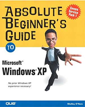 Absolute Beginner's Guide to Microsoft Windows XP 9780789728562