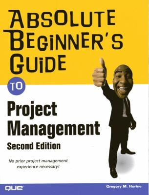 Absolute Beginner's Guide to Project Management 9780789738219
