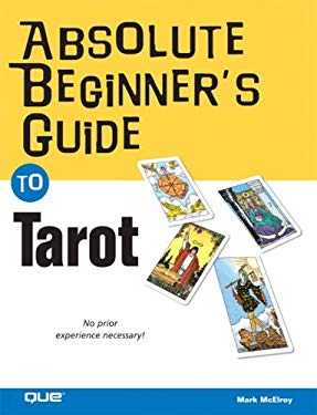 Absolute Beginner's Guide to Tarot 9780789735157