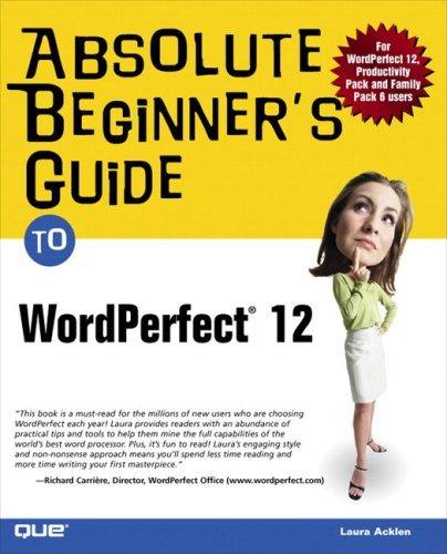 Absolute Beginner's Guide to WordPerfect 12 9780789732422