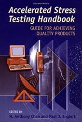 Accelerated Stress Testing Handbook: Guide for Achieving Quality Products 3026332
