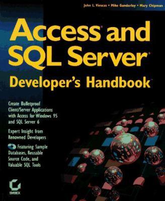 Access and SQL Server Developer's Handbook 9780782118049