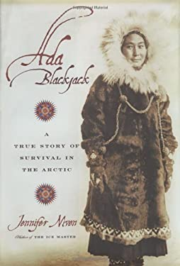 Ada Blackjack: A True Story of Survival in the Arctic 9780786868636