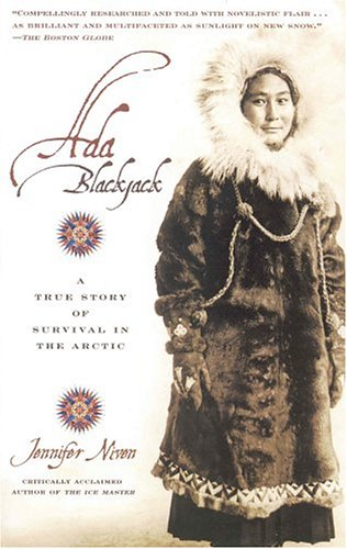 Ada Blackjack: A True Story of Survival in the Arctic 9780786887460