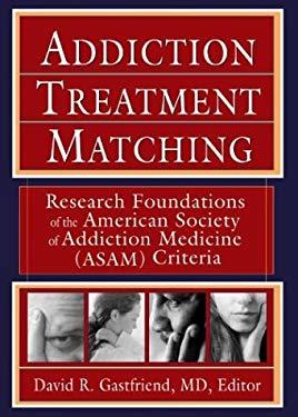 Addiction Treatment Matching 9780789024305