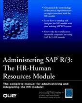 Administering SAP R/3: HR-Human Resources Module