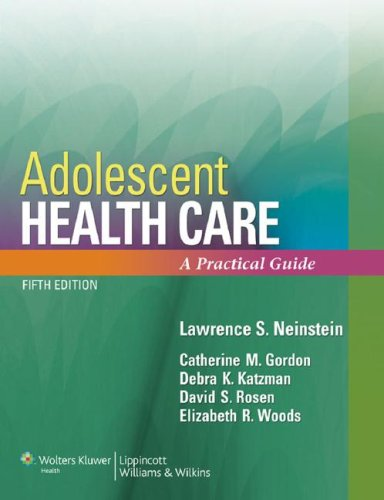 Adolescent Health Care: A Practical Guide 9780781792561