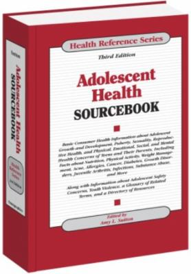 Adolescent Health Sourcebook 9780780811409