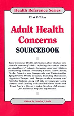 Adult Health Concerns Sourcebook 9780780809994