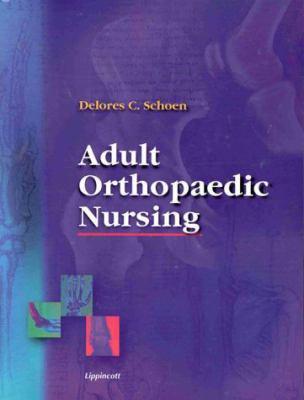Adult Orthopaedic Nursing 9780781718806