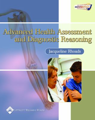 Advanced Health Assessment and Diagnostic Reasoning 9780781750370
