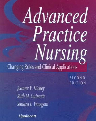 Advanced Practice Nursing: Roles and Clinical Applications 9780781717540