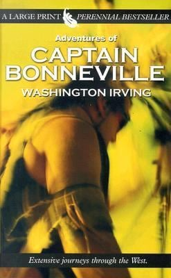 Adventures of Captain Bonneville 9780786261840