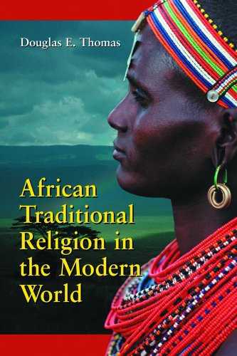 African Traditional Religion in the Modern World 9780786418350