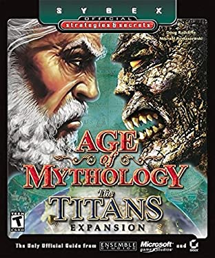 Age of Mythology - The Titans Expansion: Sybex Official Strategies & Secrets 9780782143034
