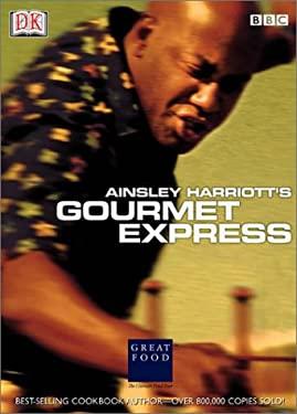 Ainsley Harriott's Gourmet Express 9780789474995