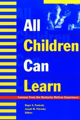 All Children Can Learn: Lessons from the Kentucky Reform Experience 9780787955236