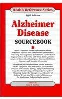 Alzheimer Disease Sourcebook 9780780811508
