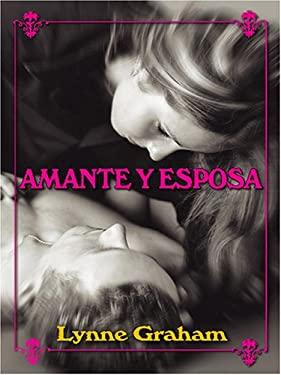 Amante y Esposa 9780786283668