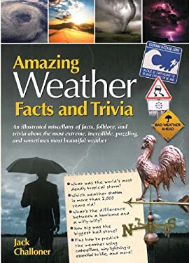 Amazing Weather Facts and Trivia 9780785828365