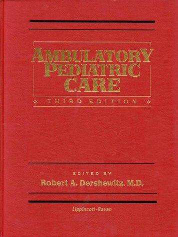 Ambulatory Pediatric Care 9780781710145