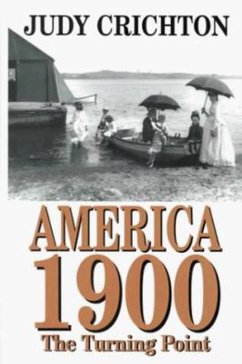 America 1900: The Turning Point 9780783887647