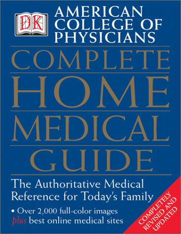 American College of Physicians Complete Home Medical Guide 9780789496737