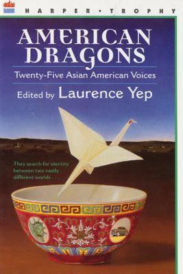 American Dragons: Twenty-Five Asian American Voices 9780785776376