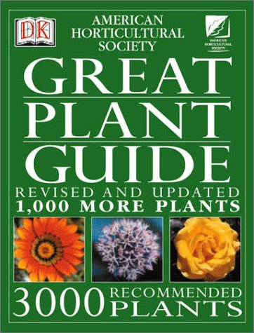 American Horticultural Society Great Plant Guide: Revised and Updated 9780789471444