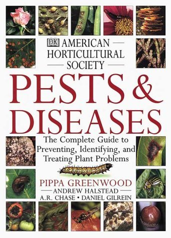 American Horticultural Society Pests & Diseases: The Complete Guide to Preventing, Identifying, and Treating Plant Problems 9780789450746