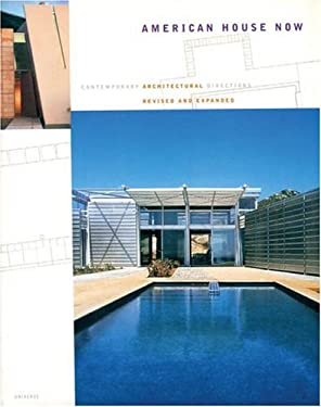 American House Now: Contemporary Architectural Directions