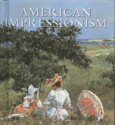American Impressionism 9780789206121