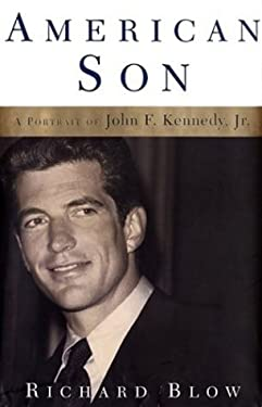 American Son: A Portrait of John F. Kennedy, JR. 9780786246205