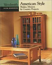 American Style: Shaker, Mission & Country Projects 3043957