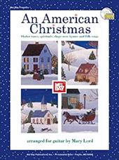 An American Christmas: Shaker Tunes, Spirituals, Shape-Note Hymns, and Folk Songs [With CD] 3095979