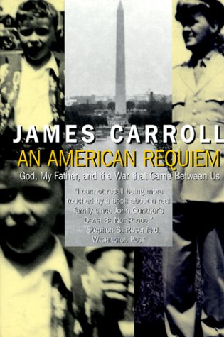 An American Requiem: God, My Father, and the War That Came Between Us 9780783887654