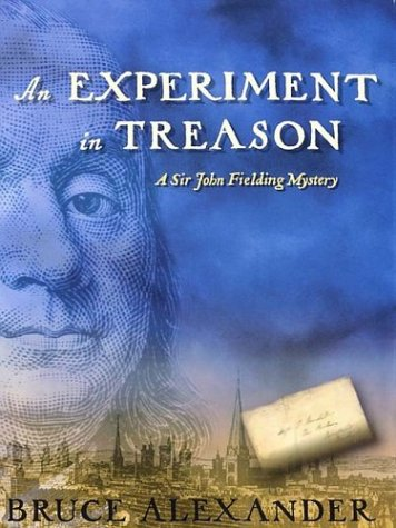 An Experiment in Treason: A Sir John Fielding Mystery 9780786249923