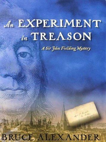 An Experiment in Treason: A Sir John Fielding Mystery 9780786249923
