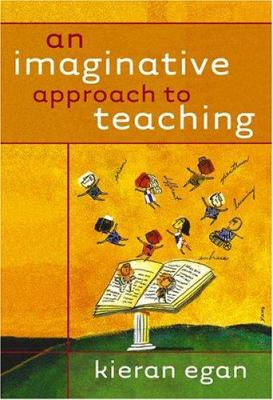 An Imaginative Approach to Teaching 9780787971571