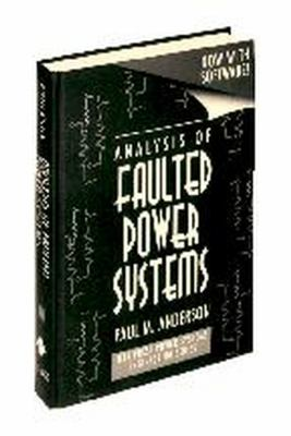 Analysis of Faulted Power Systems 9780780311459