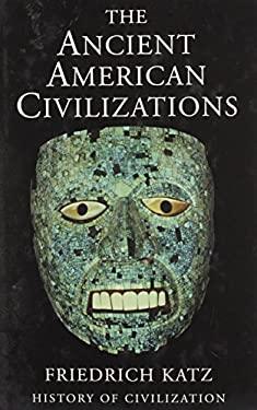 Ancient American Civilizations 9780785818342