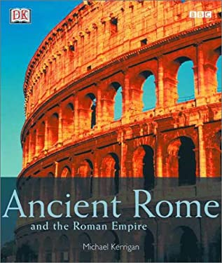 Ancient Rome and the Roman Empire 9780789481535