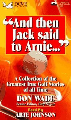 And Then Jack Said to Arnie 9780787107253