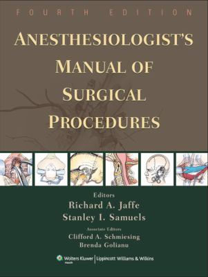 Anesthesiologist's Manual of Surgical Procedures 9780781766708