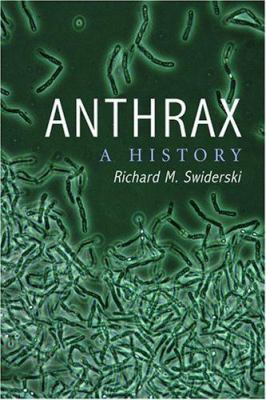 Anthrax: A History 9780786418916
