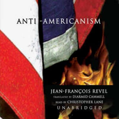 Anti-Americanism 9780786186976