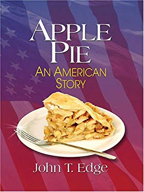 Apple Pie: An American Story 9780786271962