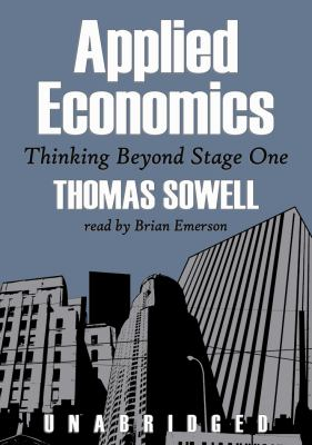 Applied Economics: Thinking Beyond Stage One 9780786145034