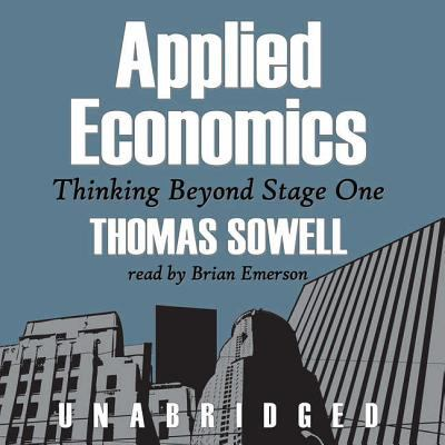 Applied Economics: Thinking Beyond Stage One 9780786176601